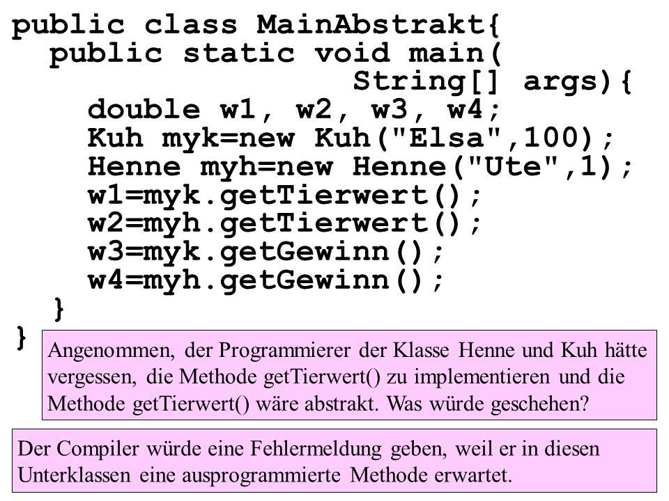 public class MainAbstrakt{ public static void main( String[] args){